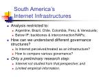 south america s internet infrastructures