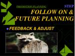 promotion planning step follow on future planning