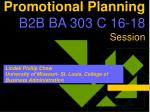 promotional planning b2b ba 303 c 16 18 session