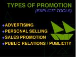 types of promotion explicit tools