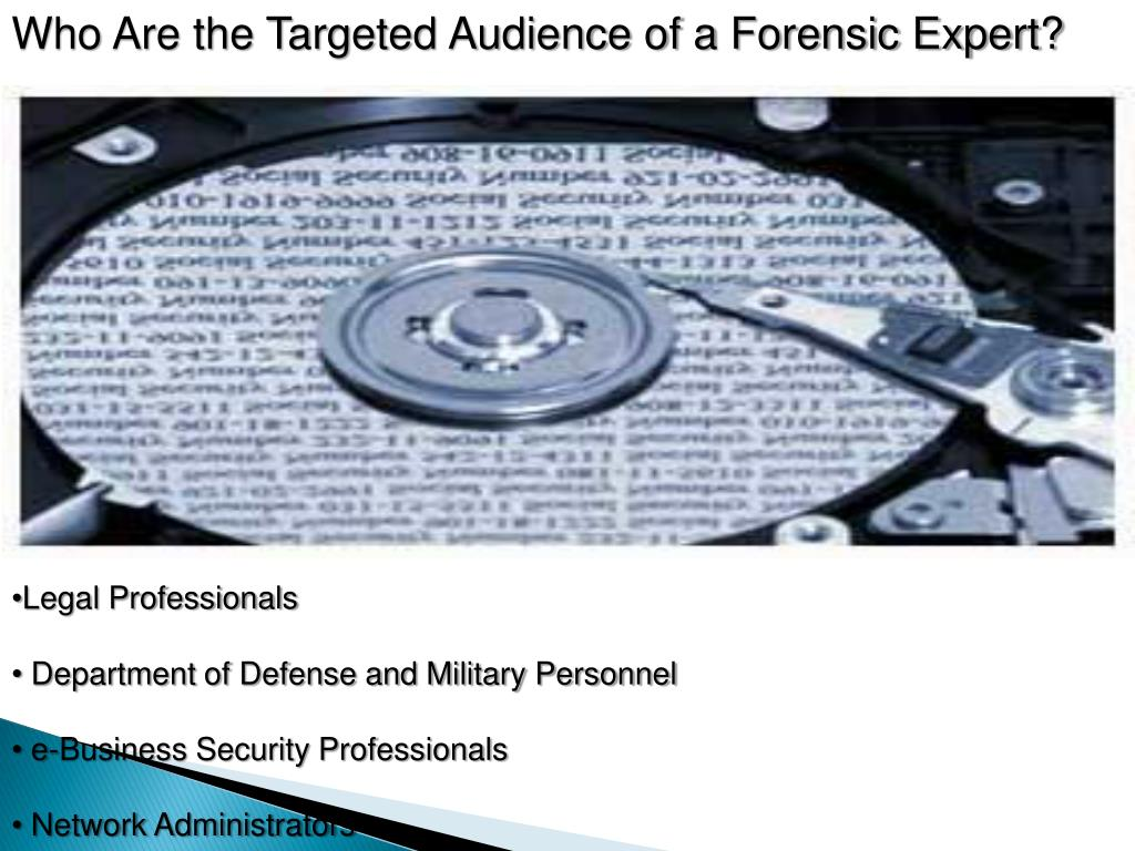 Who Are the Targeted Audience of a Forensic Expert?