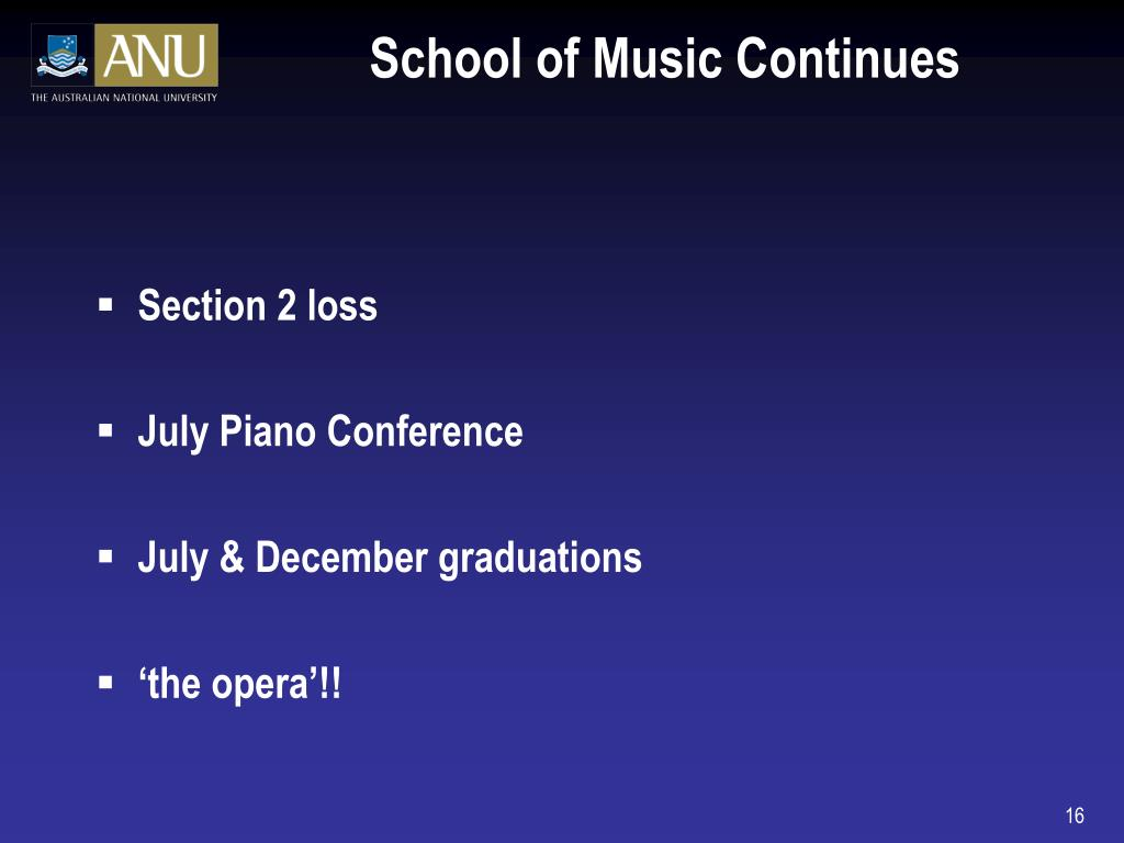 School of Music Continues