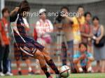 physics and soccer