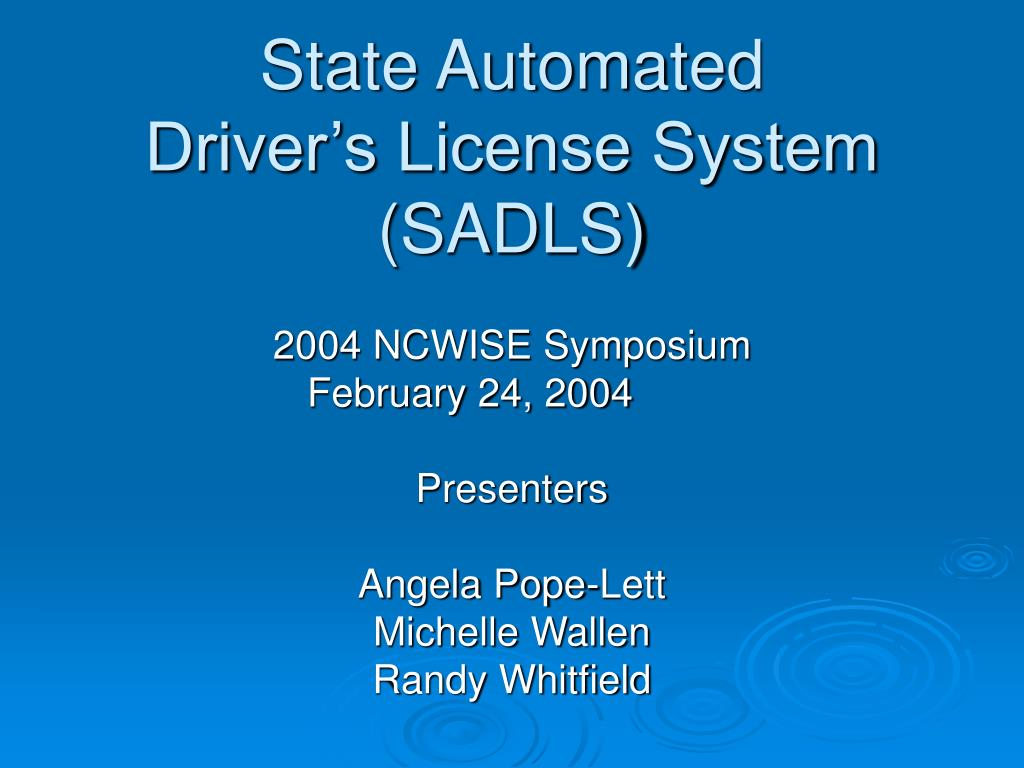 state automated driver s license system sadls l.