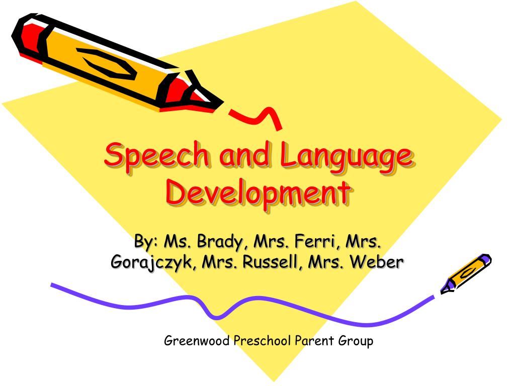 speech and language development l.