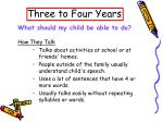 three to four years10