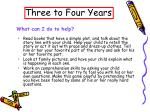 three to four years12