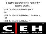 become expert ethical hacker by passing exams