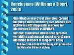 conclusions williams elbert 2003