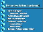 discussion outline continued