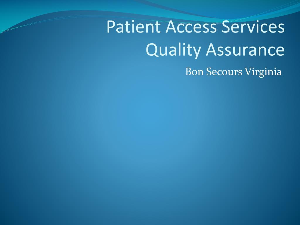 patient access services quality assurance l.