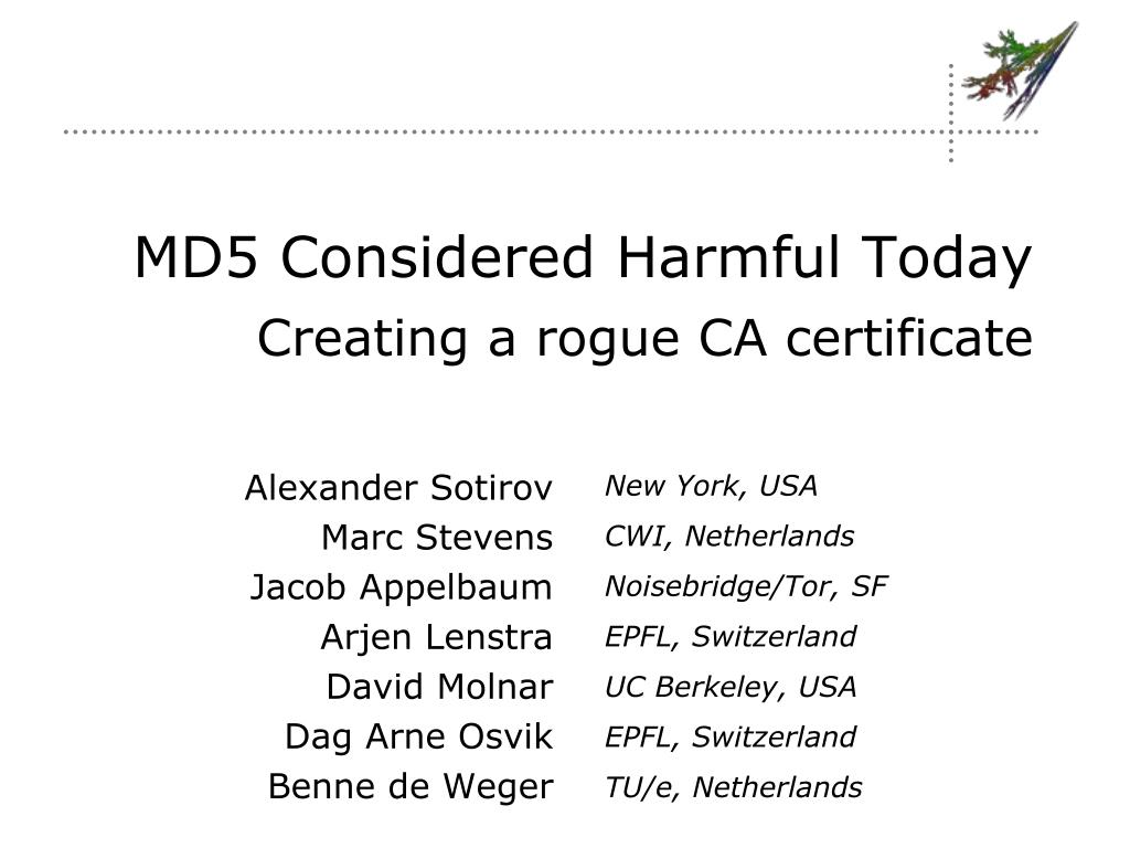 md5 considered harmful today creating a rogue ca certificate l.