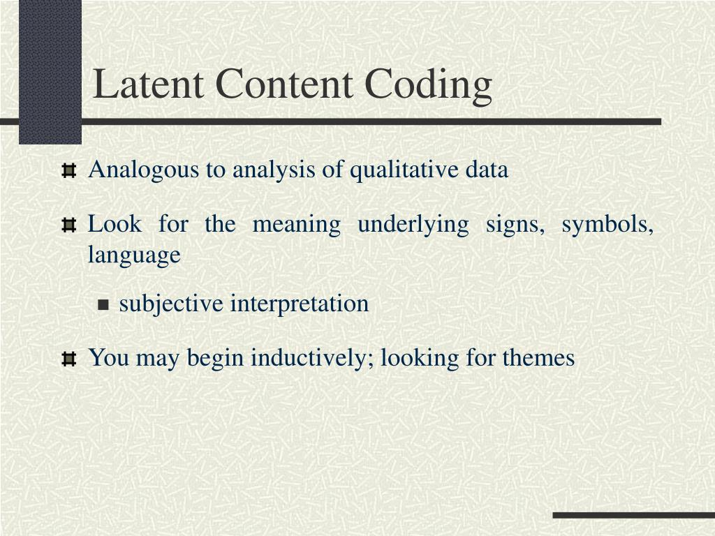 Latent Content Coding