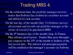 trading mbs 4