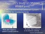 denmark s study of offshore wind farms