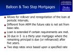 balloon two step mortgages