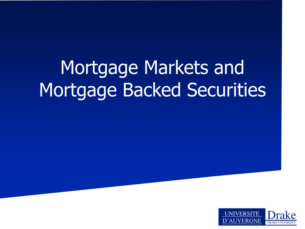 mortgage markets and mortgage backed securities l.