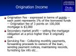 origination income