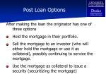 post loan options