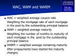 wac wam and warm