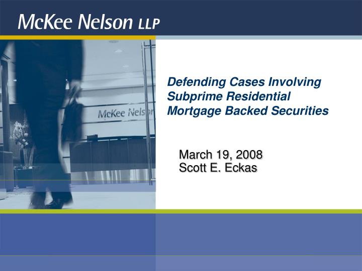 defending cases involving subprime residential mortgage backed securities n.