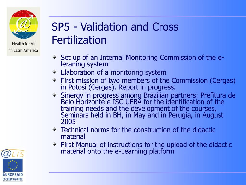 SP5 - Validation and Cross Fertilization