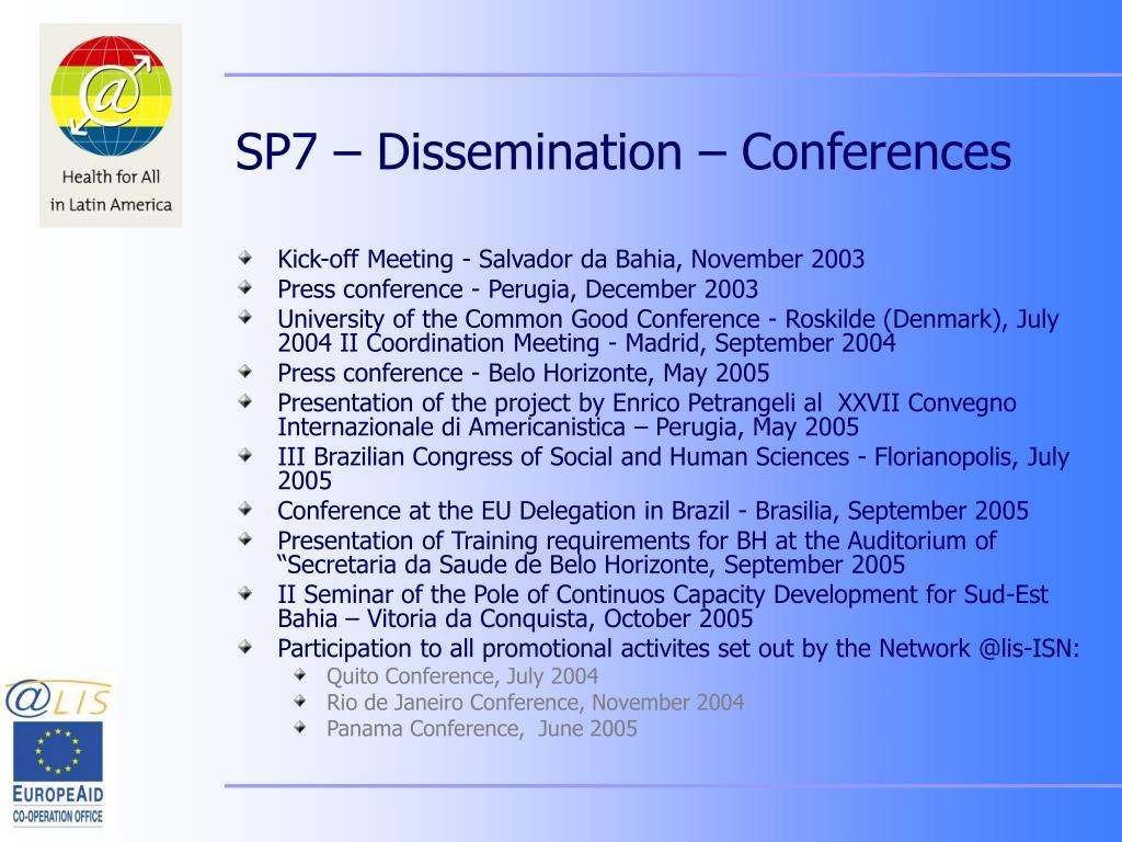 SP7 – Dissemination – Conferences