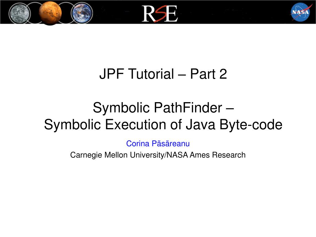 jpf tutorial part 2 symbolic pathfinder symbolic execution of java byte code l.
