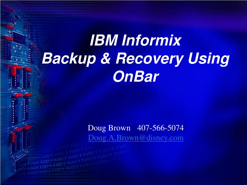 ibm informix backup recovery using onbar l.