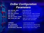 onbar configuration parameters