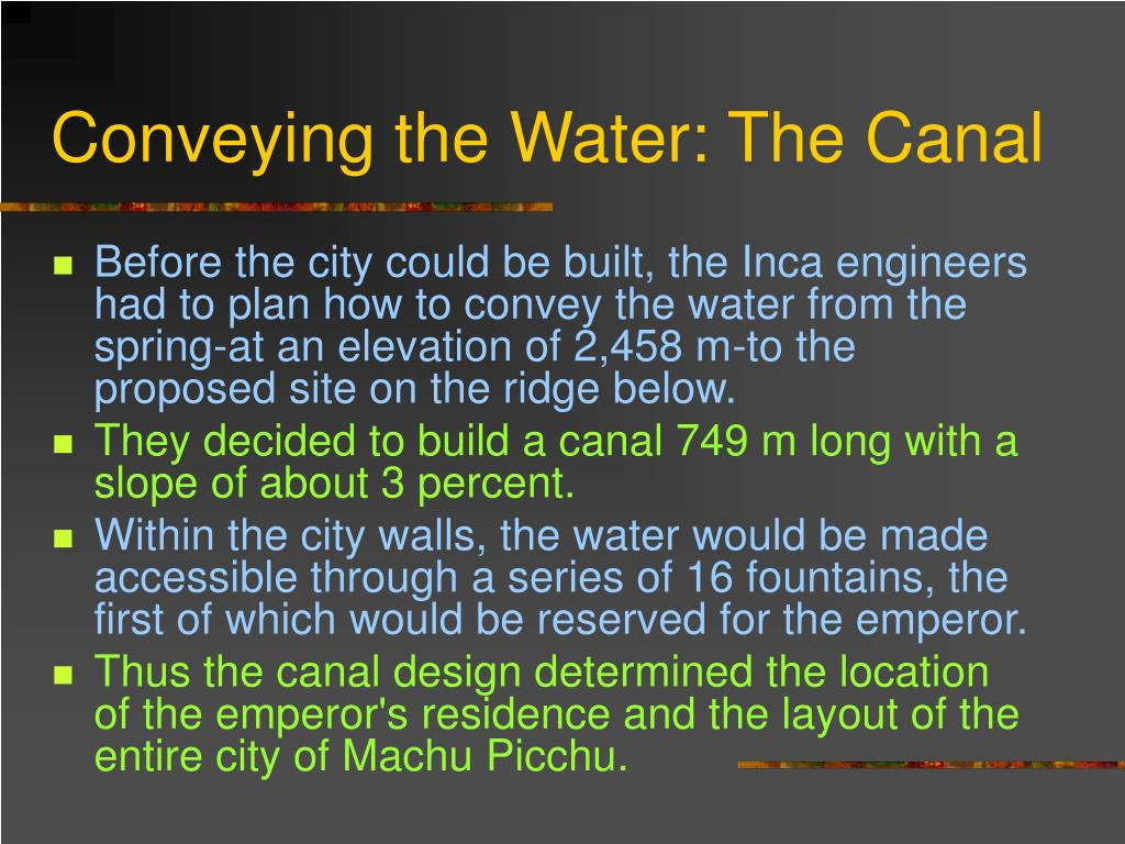 Conveying the Water: The Canal