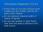 decorative vegetation cont d