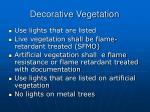 decorative vegetation