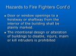 hazards to fire fighters cont d