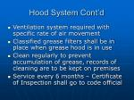 hood system cont d