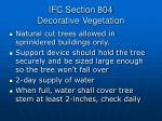 ifc section 804 decorative vegetation