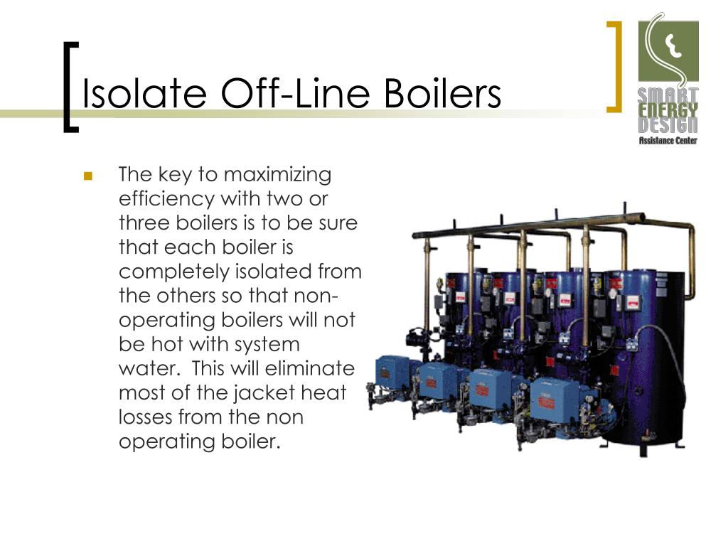 Isolate Off-Line Boilers