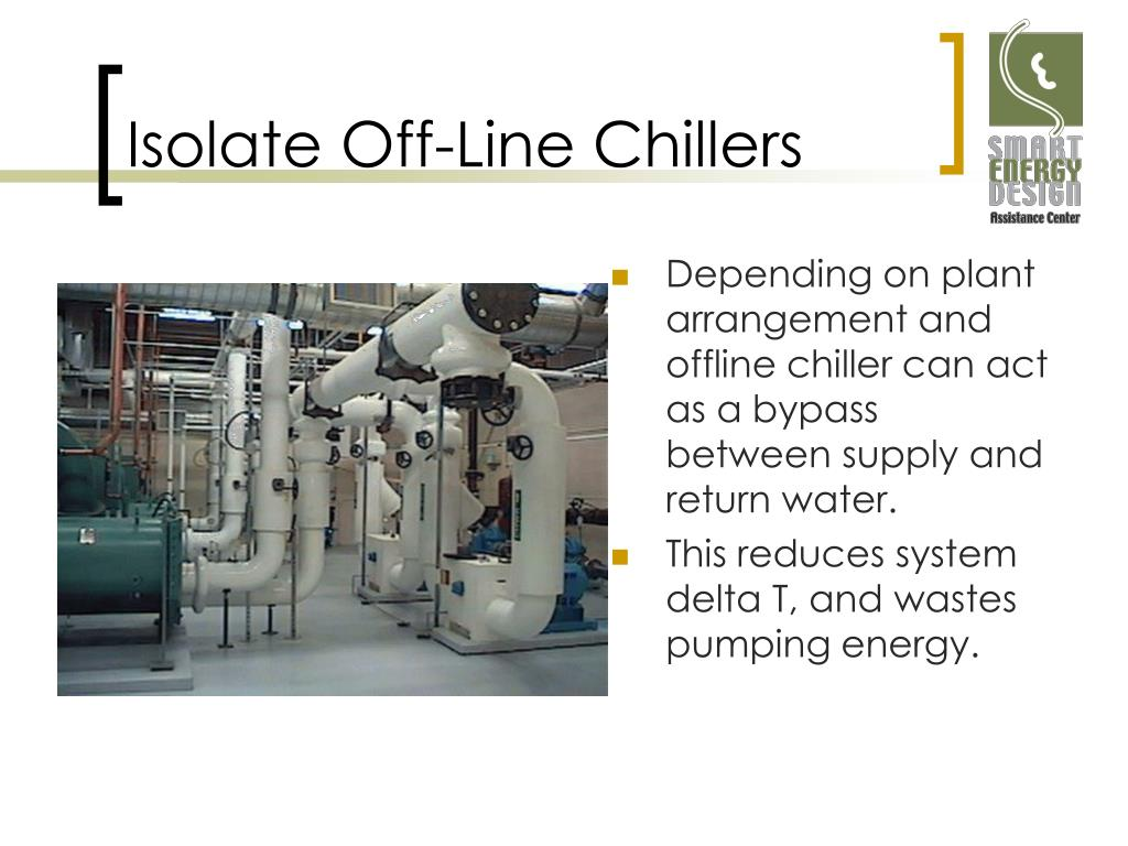 Isolate Off-Line Chillers