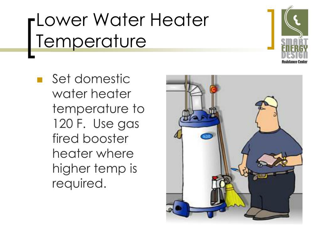 Lower Water Heater Temperature