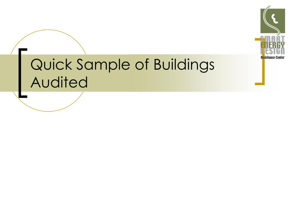 Quick Sample of Buildings Audited