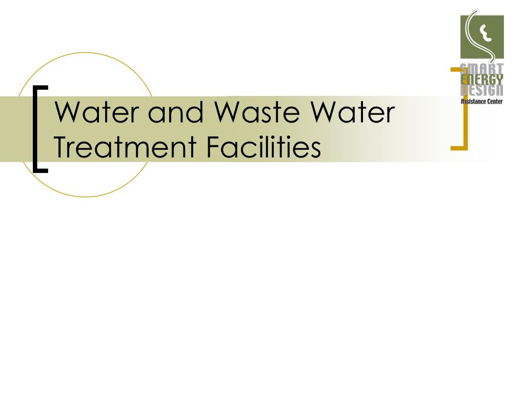 Water and Waste Water Treatment Facilities