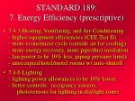 standard 189 7 energy efficiency prescriptive21