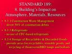 standard 189 8 building s impact on atmosphere materials resources24