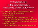 standard 189 8 building s impact on atmosphere materials resources25