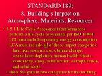 standard 189 8 building s impact on atmosphere materials resources26