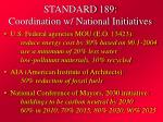 standard 189 coordination w national initiatives