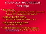 standard 189 schedule next steps