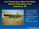 low temperature solar hot water barnes field house fort huachuca az