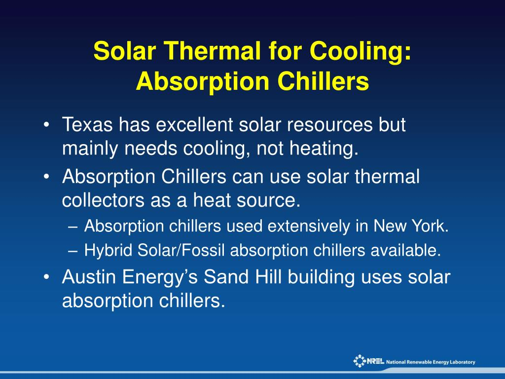 Solar Thermal for Cooling: Absorption Chillers