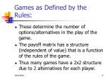 games as defined by the rules